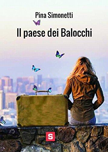 Segnalazione Il paese dei Balocchi di Pina Simonetti