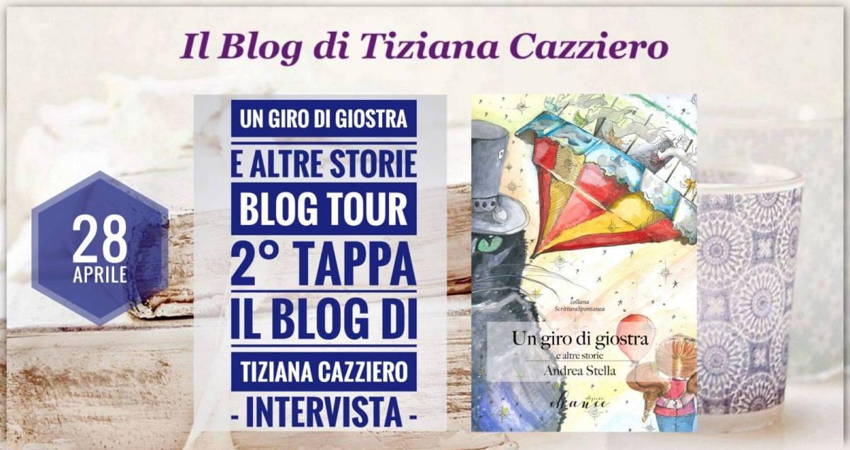 "Intervista. Blogtour ""Un giro di giostra"" 2° Tappa."