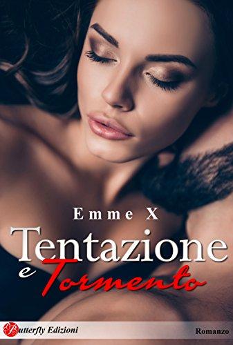 Recensione Tentazione e Tormento dell'autrice Emme x