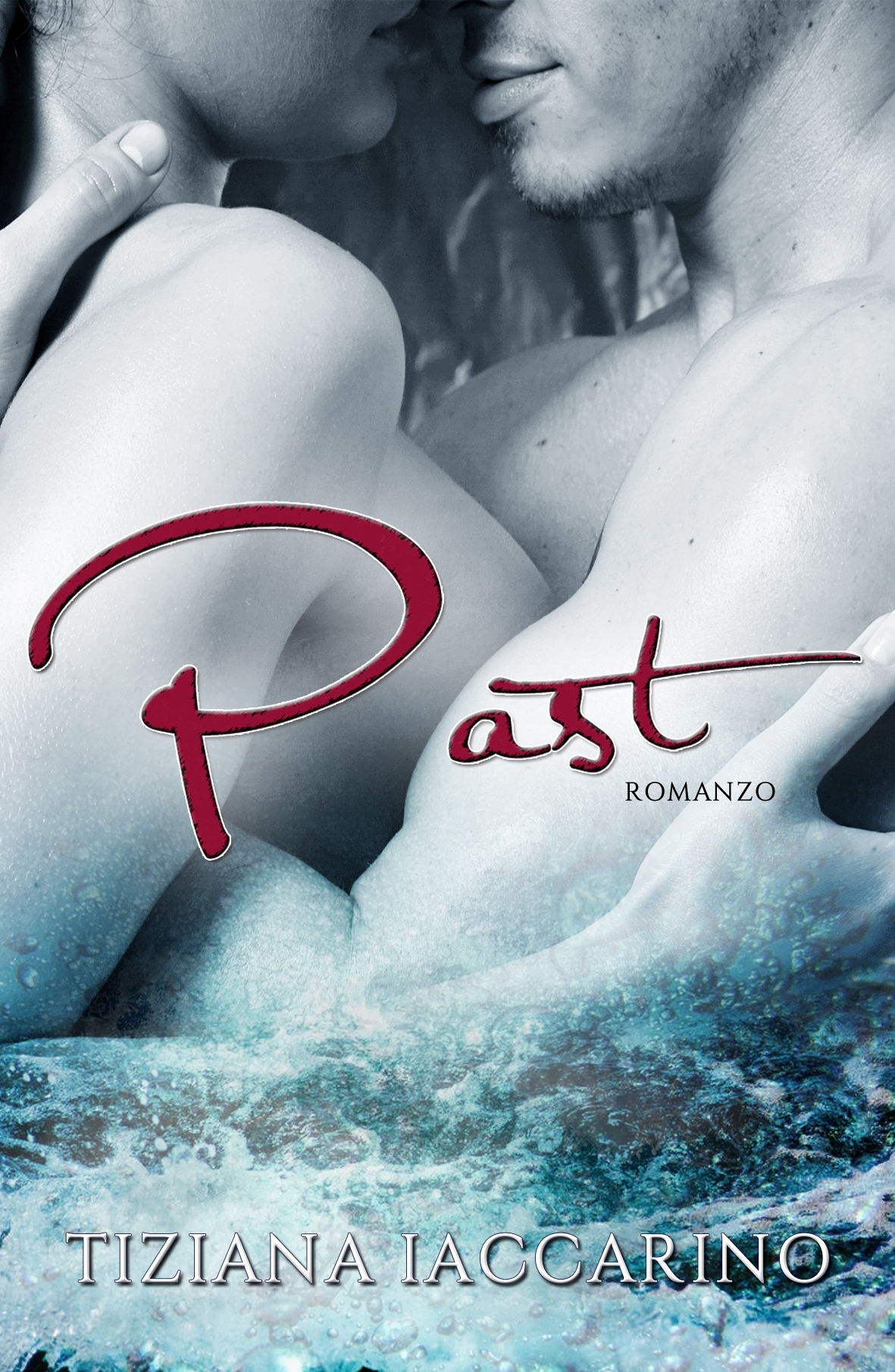 Cover Reveal Past di Tiziana Iaccarino