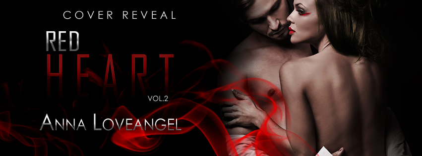 Cover Reveal. Anteprima. Red Heart vol.2 Anna Loveangel