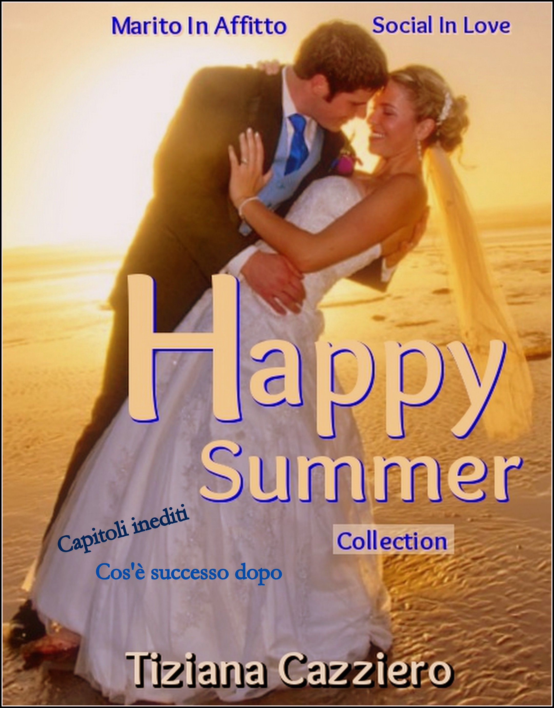 Happy Summer Collection on line di Tiziana Cazziero. Due romanzi in 1 libro