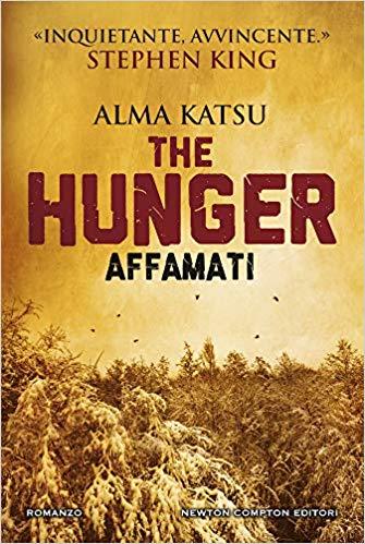 Anteprima Newton The Hunger. Affamati Alma Katsu