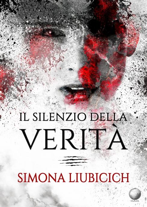 Il Silenzio della Verità di Simona Liubicich by RCG .jpg