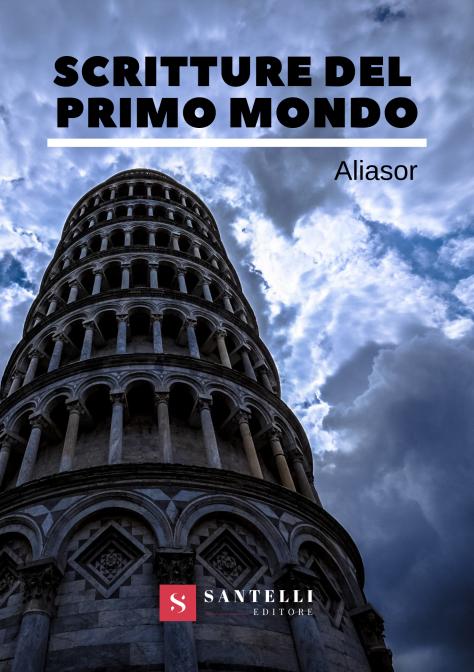 Scritture del primo mondo - Aliasor (cover front)