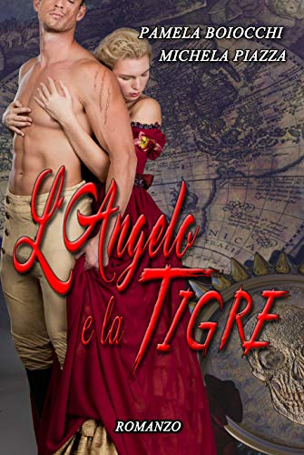 Segnalazione. L'Angelo e la Tigre Pamela Boiocchi e Michela Piazza