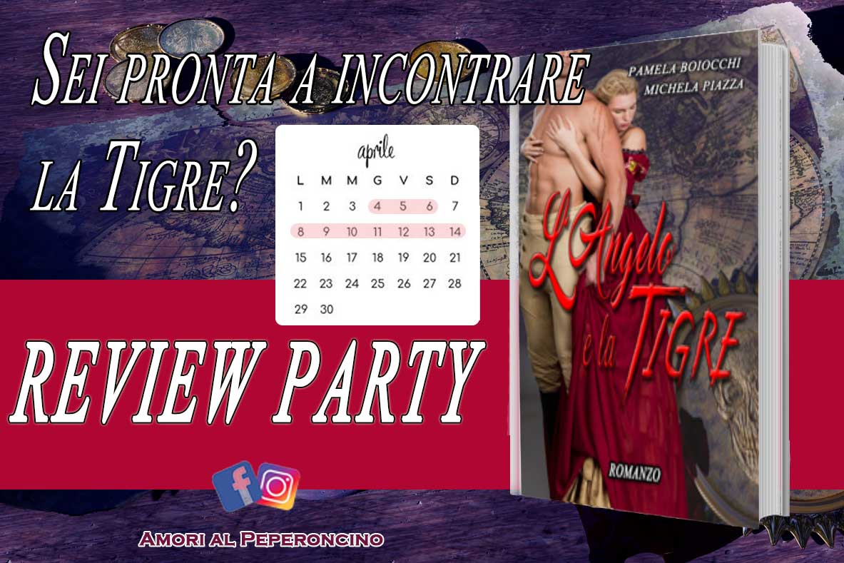 Recensione. Review Party.L'angelo e la Tigre. Michela Piazza e Pamela Boiocchi