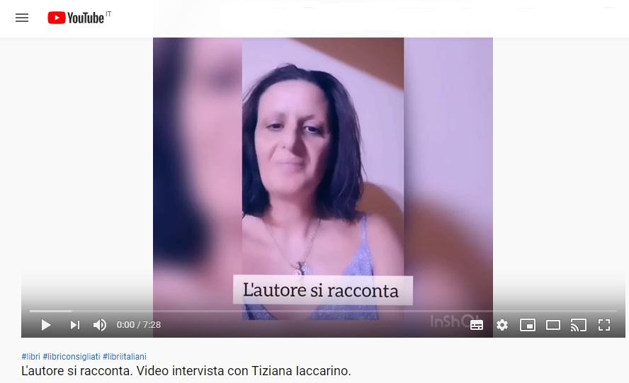 L'autore si racconta. Video Intervista all'autrice Tiziana Iaccarino