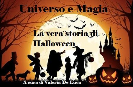 Universo e Magia. Rubrica a cura di Valeria De Luca.La vera storia di Halloween